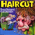 Peter Bagge's cover for George Thorogood's 1993 album Haircut.